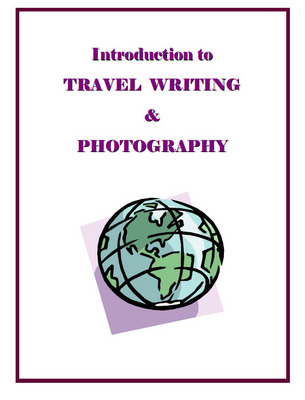 Product picture Introduction To Travel Writing and Photography