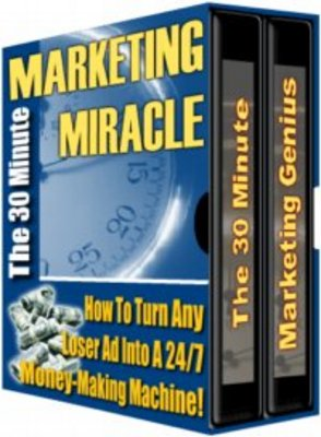 Product picture 30 Minute Marketing Miracle